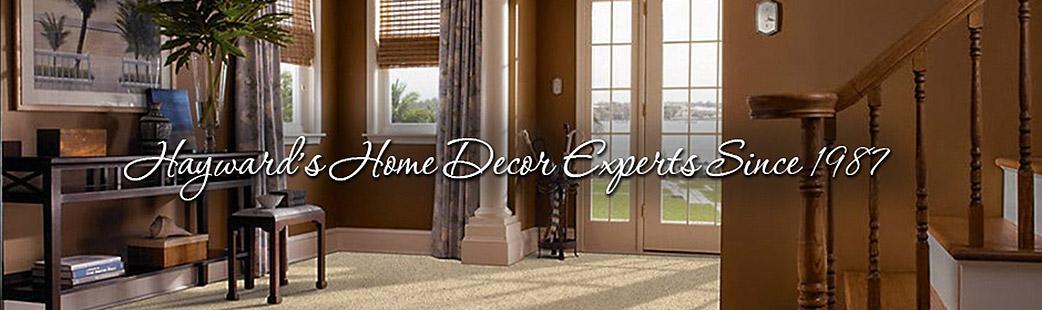 Hayward's Home Decor Experts Since 1987